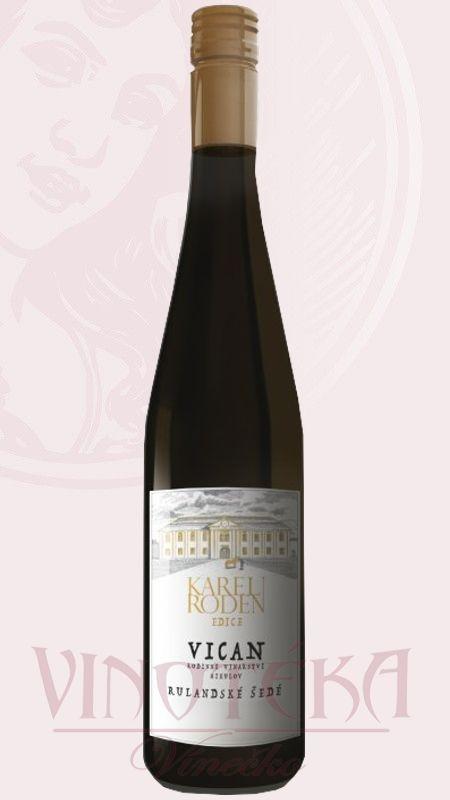 Rulandské šedé, Vinařství Vican